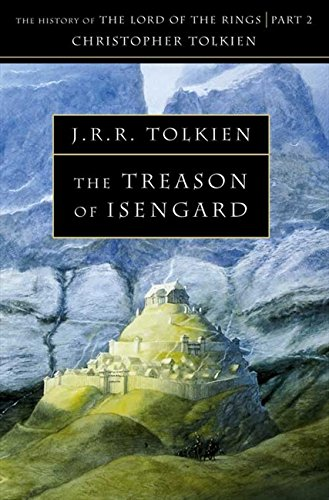 The Treason of Isengard: The History of Middle-Earth 7