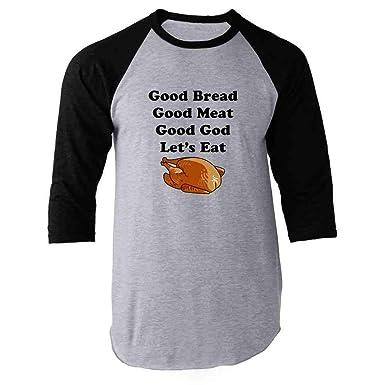 Amazon com: Good Bread Good Meat Good God Let's Eat Funny
