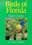 Birds of Florida Field Guide, Stan Tekiela, 1885061951