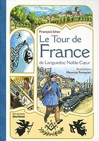 Le Tour de France de Languedoc Noble Coeur par François Icher