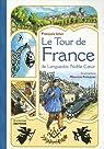 Le Tour de France de Languedoc Noble Coeur par Icher