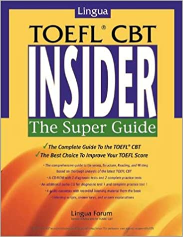 Lingua TOEFL CBT Insider: The Super Guide