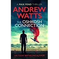 The Oshkosh Connection (A Max Fend Thriller)