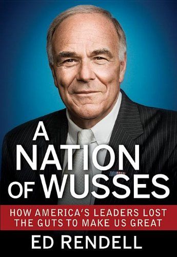 A Nation of Wusses: How America