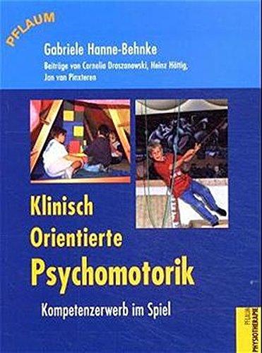 Klinisch orientierte Psychomotorik (Pflaum Physiotherapie)