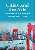 Cities and the Arts, Roger L. Kemp, 0786420073