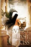 Every Last Kiss, Courtney Cole, 0615487076