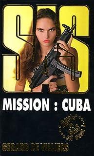 S.A.S. : Mission : Cuba, Villiers, Gérard de