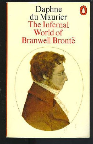 the-infernal-world-of-branwell-bronte