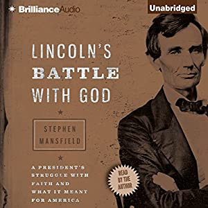 Lincoln's Battle with God Audiobook