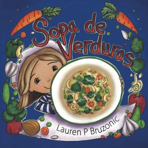 Sopa de Verduras por Lauren P. Bruzonic