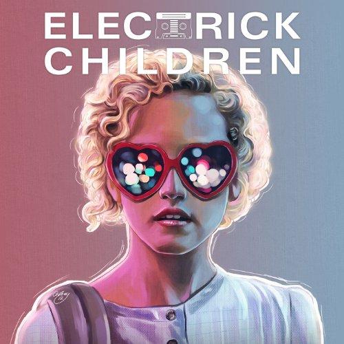 Electrick Children (2012) Movie Soundtrack