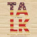 Talk: A Novel | Michael A. Smerconish