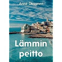 Lämmin peitto (Finnish Edition)