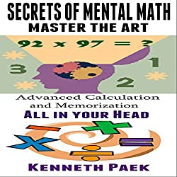 Secrets of Mental Math - Master the Art