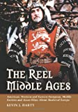 The Reel Middle Ages, Kevin J. Harty, 0786426578