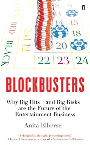 Book's Cover of Blockbusters: Why Big Hits - and Big Risks - are the Future of the Entertainment Business (Anglais) Broché – 16 janvier 2014