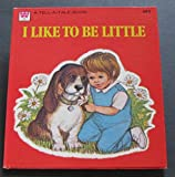 img - for I Like To Be Little (Tell a Tale 2403) book / textbook / text book
