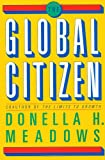 The Global Citizen, Donella H. Meadows, 1559630582