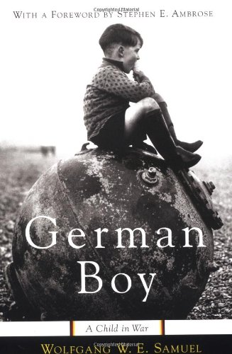 German Boy: A Child in War