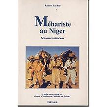 Mehariste Au Niger. Souvenirs Sahariens