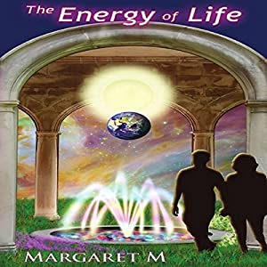 The Energy of Life Audiobook
