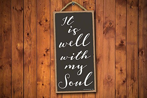 It is Well with My Soul 5x10 Hang on The Wall Home Decor Honey Dew Gifts Wall Hanging Decorative Wood Sign