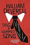 Sing a Worried Song (Arthur Beauchamp)