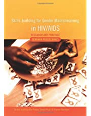 Skills-building for Gender Mainstreaming in HIV/AIDS: Research and Practice: Seminar Proceedings