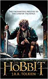 Hobbit: Or, There and Back Again (Pre-Lord of the Rings)