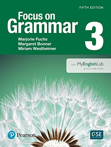 Focus on Grammar 3 with MyEnglishLab (5th Edition)
