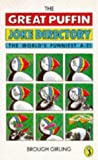 img - for The Great Puffin Joke Directory (Puffin Books) by Brough Girling (1990-02-22) book / textbook / text book