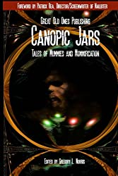 Canopic Jars:  Tales of Mummies and Mummification
