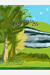 Beginnings: A Devotional Collection of Black and White Images to Inspire Your Imagination (A Devotional Coloring Book Collection) (Volume 3) Paperback