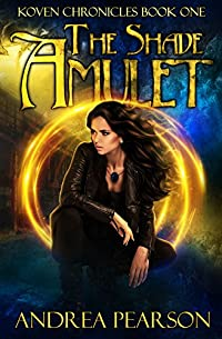 The Shade Amulet by Andrea Pearson ebook deal