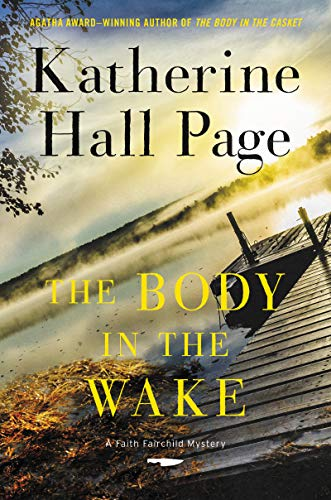 The Body in the Wake: A Novel (Faith Fairchild Mysteries Book 25)