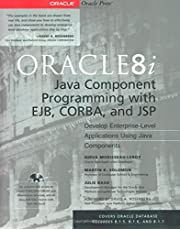 Oracle8I Java Component Programming With Ejb, Corba, and Jsp