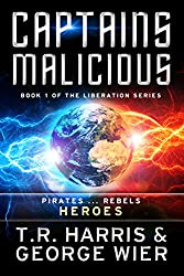 Captains Malicious (The Liberation Series Book 1) (English Edition)