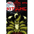Do Not Stare Into The Eyes Of A Kitsune: A Short Story (Tales From The Silver Claw Inn Book 1)