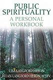 Public Spirituality, Lisa Heron and Brian Heron, 0595315070