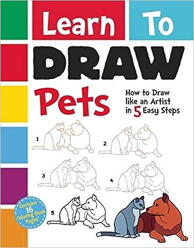 Descargar Libros Ebook Gratis Learn To Draw Pets: How To Draw Like An Artist In 5 Easy Steps Como Bajar PDF Gratis