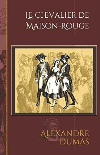 Le chevalier de Maison-Rouge: Edtion illustrée par 87 gravures (French Edition)