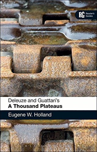 Deleuze and Guattari's 'A Thousand Plateaus': A Reader's Guide (Reader's Guides)