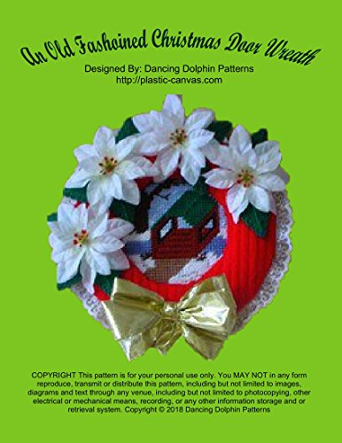 - An Old Fashioned Christmas Door Wreath: Plastic Canvas Pattern