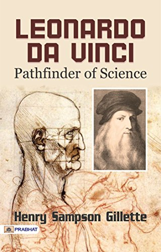 leonardo da vinci supreme artist and scientist pathfinder biographies