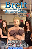 Brett Enters the Square Circle (Brett Cornell Mysteries Book 5)