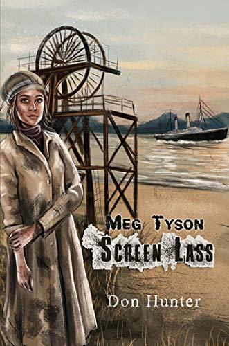 Meg Tyson - Screen Lass (Austin Macauley Best Sellers)