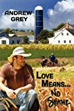 Love Means No Shame, Andrew Grey, 1615810579