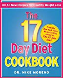 The 17 Day Diet Cookbook: 80 All New Recipes for