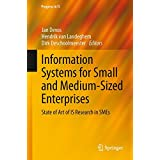 Information Systems for Small and Medium-sized Enterprises: State of Art of IS Research in SMEs (Progress in IS)